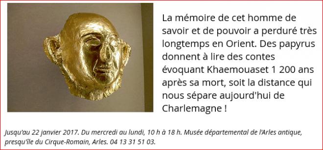 Midi libre : Arles : sur la piste de Khaemouaset, le fils de Ramsès II.
