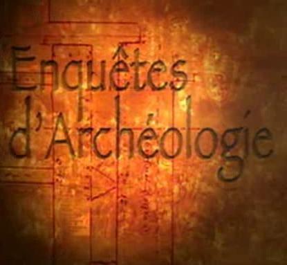 Enquete archeologique
